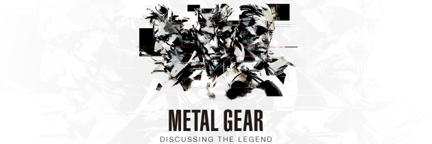 Metal Gear: Discussing the Legend