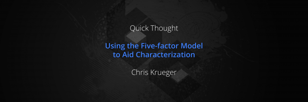 Using the Five-factor Model to Aid Characterization