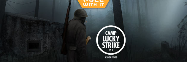 Camp Lucky Strike – Episode 4: The Gamble