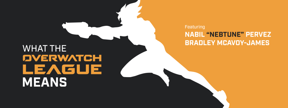"What the Overwatch League Means (feat. Nabil ""Nebtune"" Pervez and Bradley McAvoy-James)"