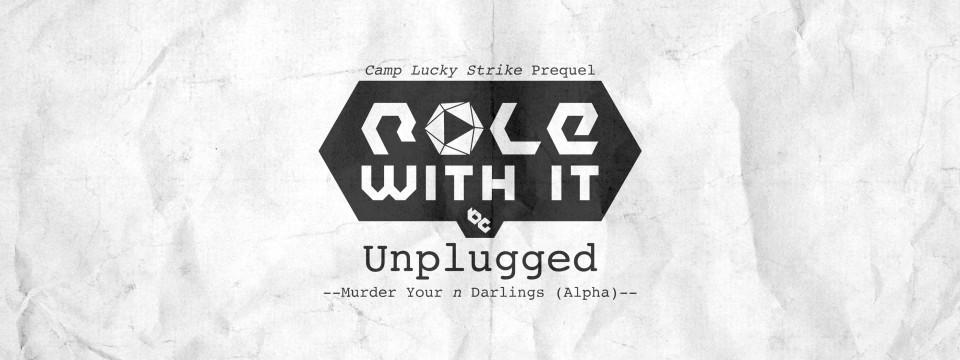 Camp Lucky Strike – The Prequel: Episode 3